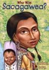 Who Was Sacagawea? - Dennis Brindell Fradin, Val Paul Taylor