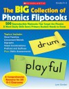 The Big Collection Of Phonics Flipbooks: 200 Reproducible Flipbooks That Target the Phonics & Word Study Skills Every Primary Student Needs to Know - Lynn Gordon