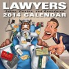 Lawyers 2014 Day-to-Day Calendar: Jokes, Quotes, and Anecdotes - Andrews McMeel Publishing