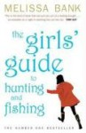 Girls' Guide to Hunting and Fishing - Melissa Bank