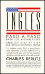 Ingles Paso a Paso Para Los Hisparlantes: English Step by Step for Spanish-Speaking People - Charles Berlitz