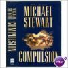 Compulsion - Michael Stewart