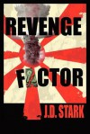 Revenge Factor - MR J. D. Stark