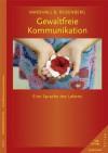Konflikte Lösen Durch Gewaltfreie Kommunikation - Marshall B. Rosenberg, Gabriele Seils