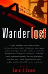 Wanderlust: Writers on Travel and Sex - Daniel O'Connor