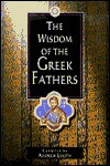 The Wisdom of the Greek Fathers - Andrew Louth
