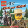 LEGO City: Catch That Crook! - Michael Anthony Steele, Sean Wang