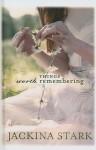 Things Worth Remembering - Jackina Stark