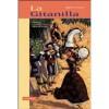 La Gitanilla - Miguel de Cervantes Saavedra