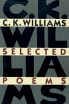Selected Poems - C.K. Williams