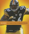 The Story of the Pittsburgh Steelers - Jim Whiting