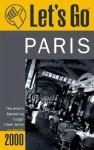 Let's Go Paris 2000 - Let's Go Inc.