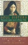 Soul Sisters: Women in Scripture Speak to Women Today - Edwina Gateley, Louis S. Glanzman
