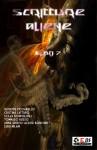 Scritture Aliene - Albo 7 - Luigi Milani, Anna Grieco, Alexia Bianchini, Tommaso Russo, Scilla Bonfiglioli, Cristina Lattaro, Giuseppe Picciariello, Vito Introna, Tatiana Martino