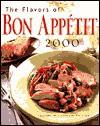 The Flavors of Bon Appetit 2000 (Flavors of Bon Appetit) - Bon Appétit Magazine