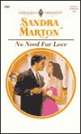 No Need for Love - Sandra Marton