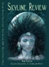 Skyline Review 2011 Literary Anthology - Victoria Valentine, Phaedra Valentine, Pamela DelliColli, Amanda R. Tucker, Kevin Hart