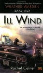 Ill Wind: Book One of the Weather Warden Series - Rachel Caine