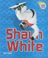 Shaun White (Revised Edition) - Matt Doeden