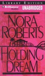 Holding the Dream (Dream Trilogy #2) - Sandra Burr, Nora Roberts
