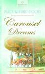 Carousel Dreams - Paige Winship Dooly