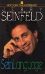 SeinLanguage - Jerry Seinfeld