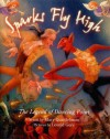Sparks Fly High: The Legend of Dancing Point - Mary Quattlebaum, Leonid Gore