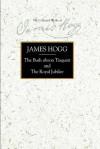 The Bush Aboon Traquair and the Royal Jubilee - James Hogg, Douglas Mack