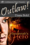 Savannah's Hero - Diana Bold