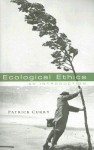 Ecological Ethics: An Introduction - Patrick Curry