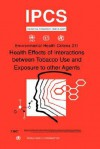 Health Effects of Interactions Between Tobacco Use and Exposure to Other Agents - World Health Organization, UNEP