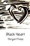 Black Heart - Morgan Dreiss