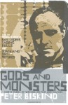 Gods and Monsters - Peter Biskind