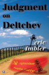 Judgment on Deltchev - Eric Ambler