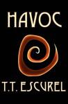 Havoc - T.T. Escurel