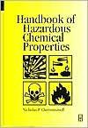 Handbook of Hazardous Chemical Properties - Nicholas P. Cheremisinoff