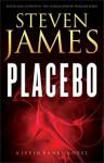 Placebo: A Jevin Banks Novel - Steven James