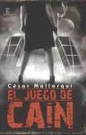 El juego de Caín - César Mallorquí