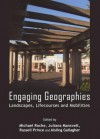 Engaging Geographies: Landscapes, Lifecourses and Mobilities - Michael Roche, Juliana Mansvelt