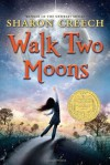 Walk Two Moons (Trophy Newbery) - Sharon Creech