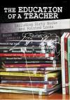 The Education of a Teacher - Susan VanKirk