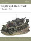 SdKfz 251 Half-Track 1939-45 - Bruce Culver