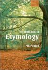 The Oxford Guide to Etymology - Philip Durkin
