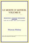 Le Morte d'Arthur, Vol 2 (Webster's Spanish Thesaurus) - Thomas Malory