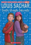Sixth Grade Secrets - Louis Sachar