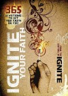 Ignite Your Faith: 365 Devotions to Set Your Faith on Fire - Baker Publishing Group