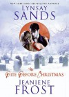 The Bite Before Christmas (Argeneau, #15.5; Night Huntress, #6.5) - Tavia Gilbert, Lynsay Sands, Jeaniene Frost, Paula Christensen