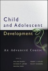 Child and Adolescent Development: An Advanced Course - William Damon, Richard M. Lerner