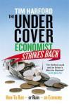 The Undercover Economist Strikes Back - Tim Harford