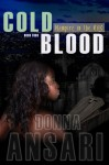 Cold Blood (Vampire in the City) - Donna Ansari